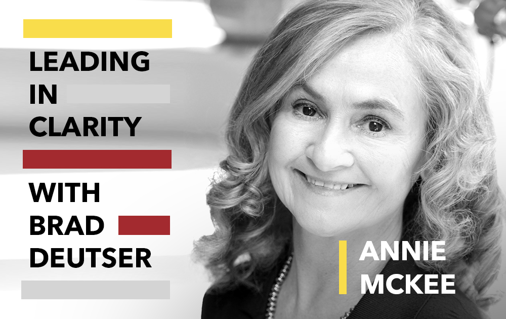 Positivity In the Workplace with Annie McKee