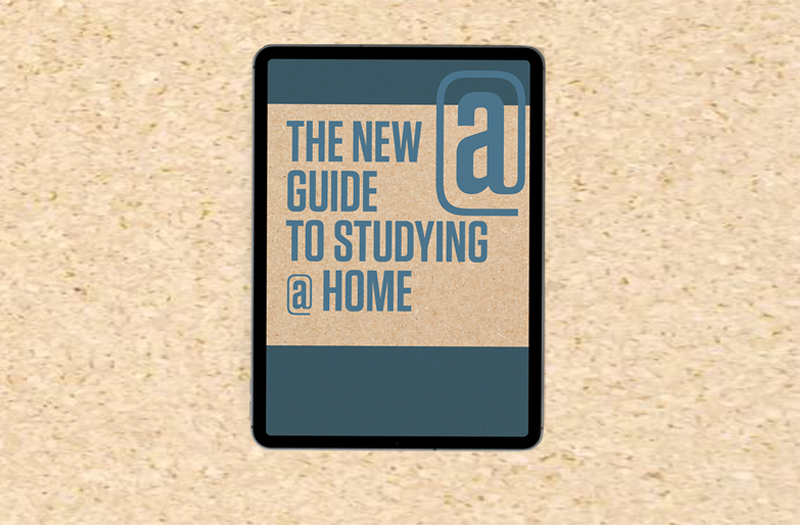 The New Guide to Studying @ Home
