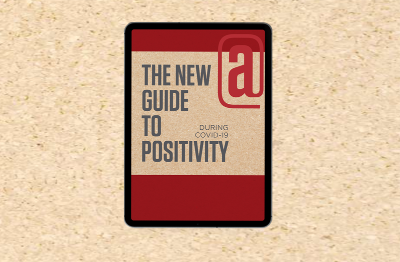 The New Guide to Positivity During COVID-19